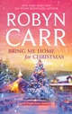BRING ME HOME FOR CHRISTMAS   Carr MIRA Romance for the Holidays: October Through December 2011