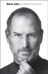 STEVE JOBS jacket art 13 Titles, Nov. 2011Jan. 2012, Just Scheduled, Suddenly Buzzing, or Otherwise Brought to My Attention