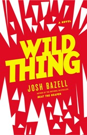 Wild Thing Cover Image1 Fiction Previews, February 2012, Pt. 3: Something Different from Pearl While Bazell Stays the Course