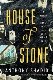 Shadid Jacket Barbara's Picks, March 2012, Pt. 2: Lauren Groff's Arcadia, Anthony Shadid's House of Stone, and More