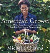 obama1 Barbaras Picks, Apr. 2012, Pt. 4: How Does Michelle Obamas Garden Grow?
