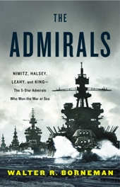 Borneman TheAdmirals Nonfiction Previews, May 2012, Pt. 1: From Bissingers Fathers Day to Westins Exit Interview