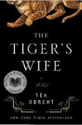 TigersWife1691 Librarians Best Books of 2011: Téa Obrehts The Tigers Wife and Yannick Murphys The Call