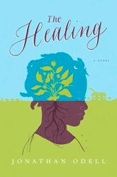 healing final hi res Seasonal Roundup: 25 Top Fiction Titles from January Through April 2012