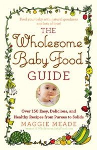 The Wholesome Baby Food Guide cover image