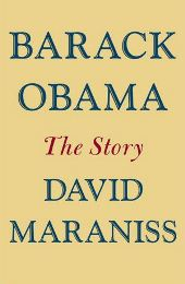 maraniss Barbaras Picks, Jun. 2012, Pt. 3: From Richard Ford to David Maraniss on Obama