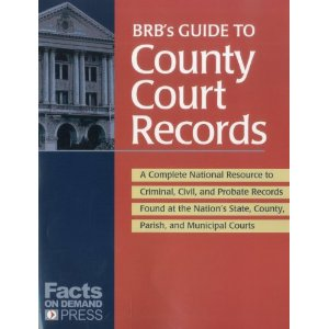 BRBs Guide to County Court Records