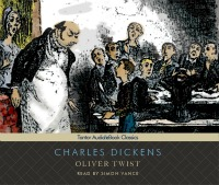 TantorOliverTwist200 Charles Dickens: Our Mutual Friend on Audio; Over 50 Titles