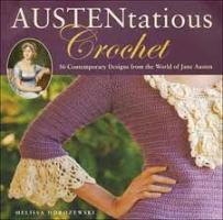 austentatious crochet Crafts & DIY Reviews, February 1, 2012