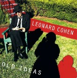 OldIdeas150 Im Your Man: Leonard Cohen | Music for the Masses, February 1, 2012