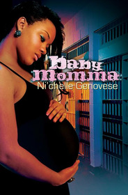 babymomma The Word on Street Lit: From Strip Clubs to Law Offices