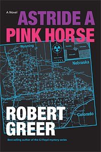 pink horse 200 Q&A: Robert Greer, Author of Astride a Pink Horse