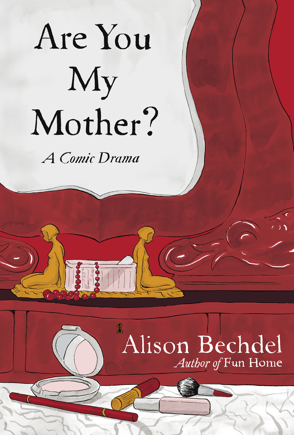 Are You My Mother Cover Q&A: Alison Bechdel, Author of Are You My Mother?: A Comic Drama