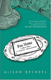 FunHome Q&A: Alison Bechdel, Author of Are You My Mother?: A Comic Drama