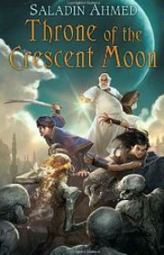 ThroneofCresentMoonUse First Novels for Spring/Summer 2012: 80 Best Bets