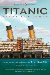 TitanicFirstAccountsUse A Night Remembered: 15 New Books About Titanic