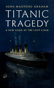 TitanicTragedyUse A Night Remembered: 15 New Books About Titanic