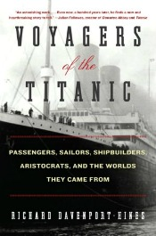 VoyagersoftheTitanicUse A Night Remembered: 15 New Books About Titanic