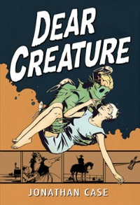 creature0323 Xpress Reviews: Graphic Novels | First Look at New Books, March 23, 2012