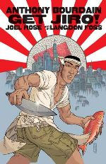 419bourdain Graphic Novels Prepub Alert: Food Manga from Bourdain, Pekar on Israel, and new series from Dark Horse and Fantagraphics