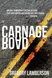 CarnageRoadUse Staggering Reads: Dont Miss Fiction from the Zombie Apocalypse