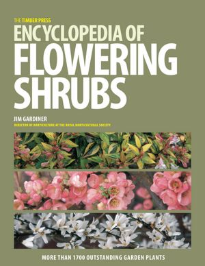 Encyclopedia of Flowering Shrubs Reference Reviews | April 15, 2012