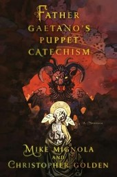 puppet Barbaras Picks: October 2012, Pt. 1: From Keilson to Mignola/Golden to Ackroyd 