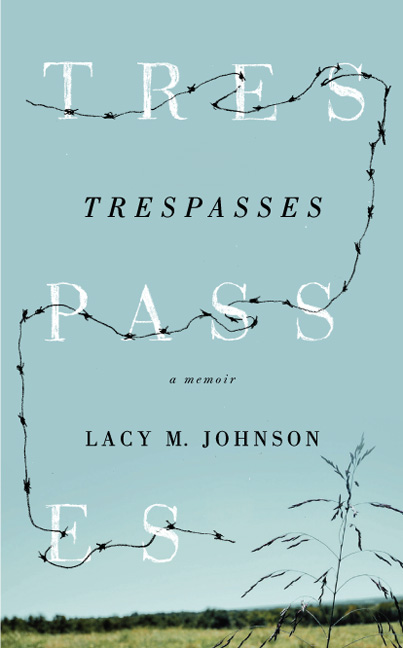 trespasses Memoir Short Takes: Growing Up and Growing Old