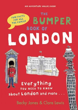 BumperBookofLondon Traveling to London: Art, Ambling, Ales & More