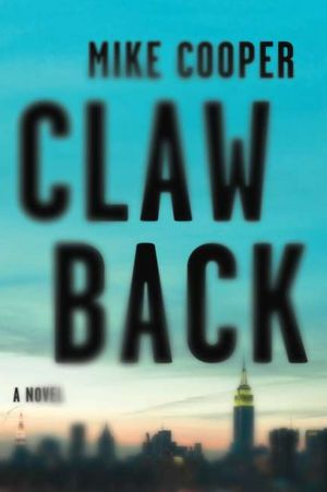 ClawBack An Unholy Triumvirate—Time Travel, Car Theft & Bike Riding | Books for Dudes