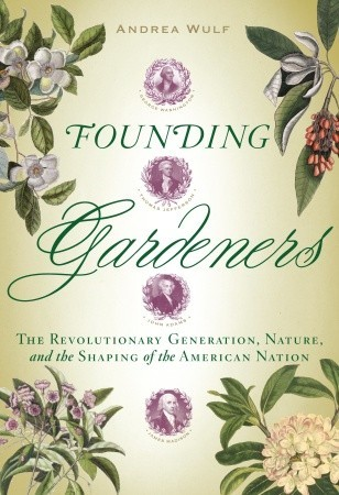 fouondinggardeners Pleasures of the Literary Garden | The Readers Shelf, May 15, 2012