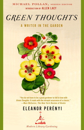 greenthoughts Pleasures of the Literary Garden | The Readers Shelf, May 15, 2012