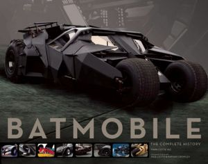 Batmobile Geeky Friday: Batmobile: The Complete History/Dark Knight Manual, Geek of the Week, Slayer Abe vs. Pixar