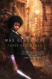 glad Seven Not To Miss SF/Fantasy Titles for Fall 2012: Abercrombie, Banks, Gladstone, and More