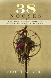 nooses Barbaras Picks, Dec. 2012, Pt. 2: Sebastian Faulks, Scott W. Berg, George Howe Colt