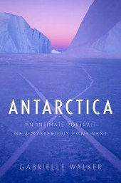 antarac Nonfiction Previews, Jan. 2013, Pt. 1: Five Science Books from Radiation to Biomimicry to Antarctica