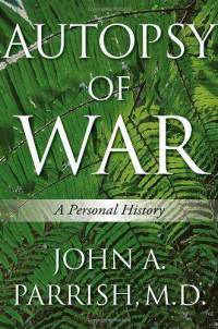 parrish War Trauma: Military Memoirs