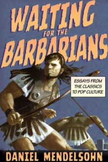 barbarians Essay Collection Reviews, September 1, 2012