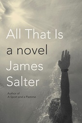 Salter Final Fiction Previews, Apr. 2013, Pt. 3: Jennifer Gilmore, James Salter, Jean Thompson, and More