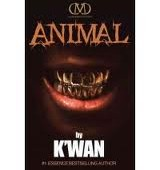 animal2 160x170 Six Shades of Urban Fiction | The Word on Street Lit