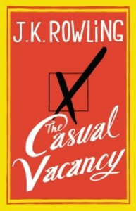 casualvacancy1012 193x300 Xpress Reviews: Fiction | First Look at New Books, October 12, 2012