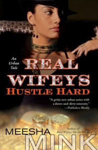 realwifeyshustle11 196x300 Six Shades of Urban Fiction | The Word on Street Lit
