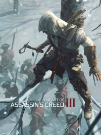 AC3Cover200 Geeky Friday: Hamill, Fisher, Ford Back in Star Wars Ep. VII?/Indy in Carbonite; First Look at The Art of Assassin's Creed III/Halo 4