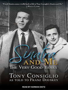 B1053 SinatraMe D Franz Douskey on Sinatra and Me: The Very Good Years | Tantorious