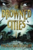The Drowned Citiesb Best Books 2012: Young Adult Literature for Adults