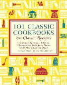 101 Classic Cookbooks Best Books 2012: Cookbooks