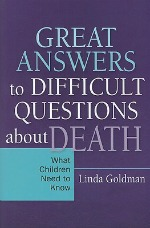 GreatAnswers1218 Facing What No Child Should: Titles on Bereavement