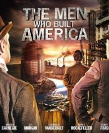 the men who built america Trailers | Whats coming on DVD/Blu ray | December 2012