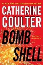 Bombshell Jacket1 Fiction Previews, Jul. 2013, Pt. 2: Lots of Thrillers, from Jeff Abbott to Catherine Coulter to Tom Young