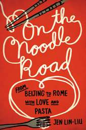 On the Noodle Road COVER Barbaras Picks, Jul. 2013, Pt. 2: Gardiner, Kiernan, Lin Liu, Rymer, and Van Booy